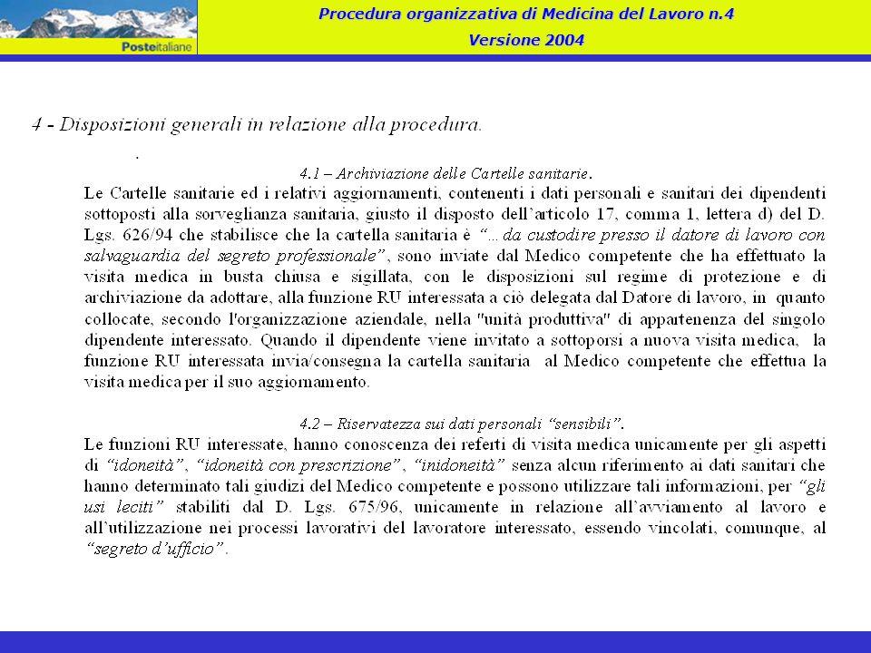 . Procedura organizzativa di Medicina del Lavoro n.4 Versione 2004