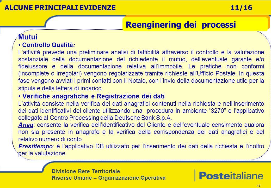 Divisione Rete Territoriale Risorse Umane – Organizzazione Operativa 17 Mutui Controllo Qualità: Lattività prevede una preliminare analisi di fattibil