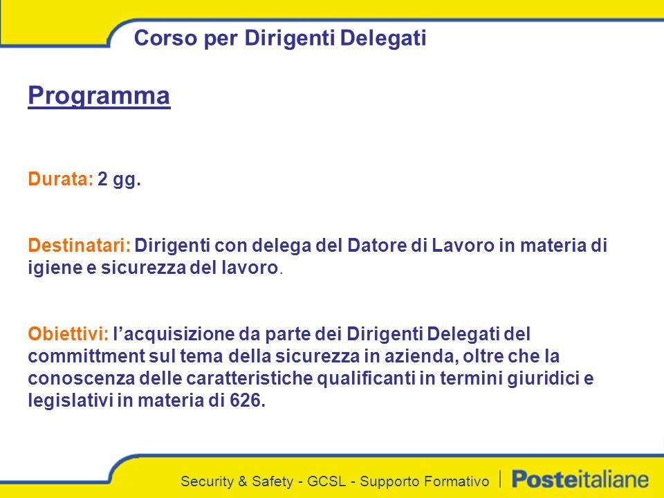 Security & Safety - GCSL - Supporto Formativo Corso per Dirigenti Delegati Programma Durata: 2 gg.