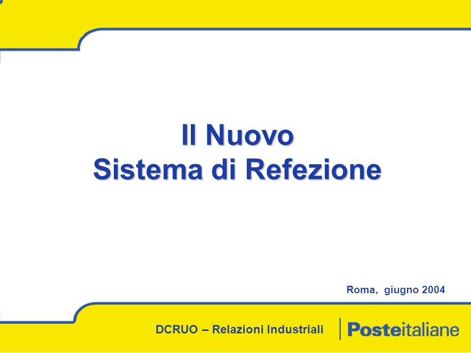 DCRUO – Relazioni Industriali Il Nuovo Sistema di Refezione Roma, giugno 2004