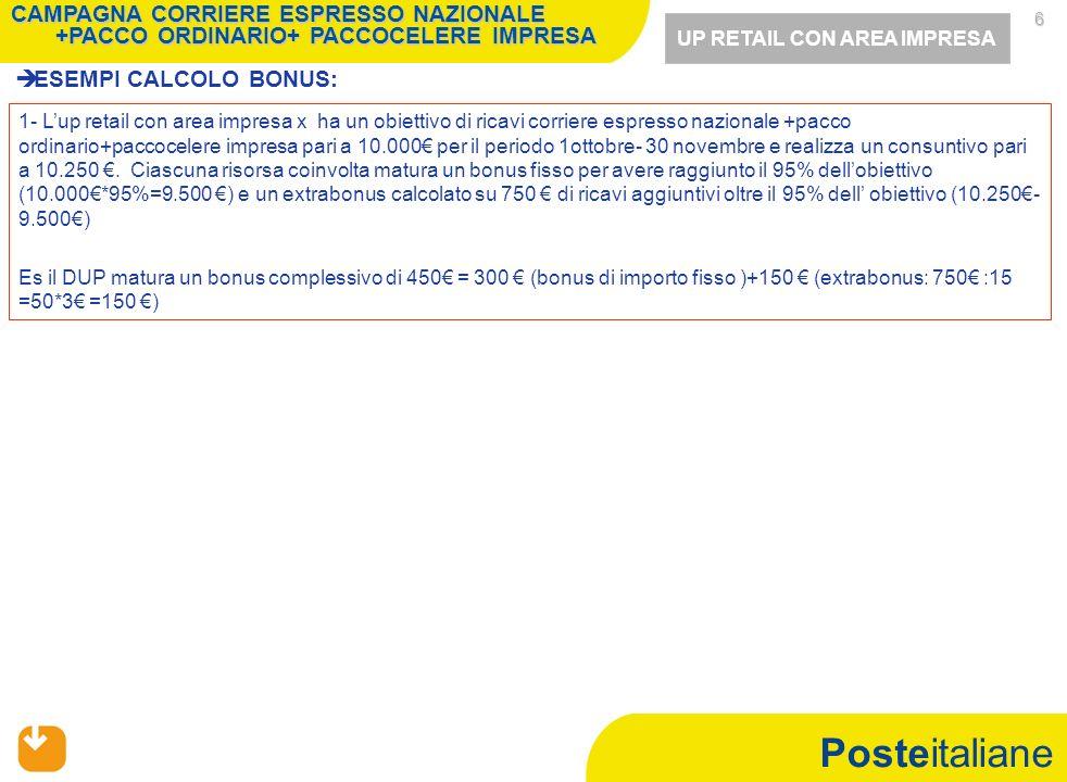 Mercato Privati CAMPAGNA COMMERCIALE CORRIERE ESPRESSO INTERNAZIONALE +PACCO ESTERO+ RACCOMANDATA ESTERA - 1 OTTOBRE - 30 NOVEMBRE 2010 -
