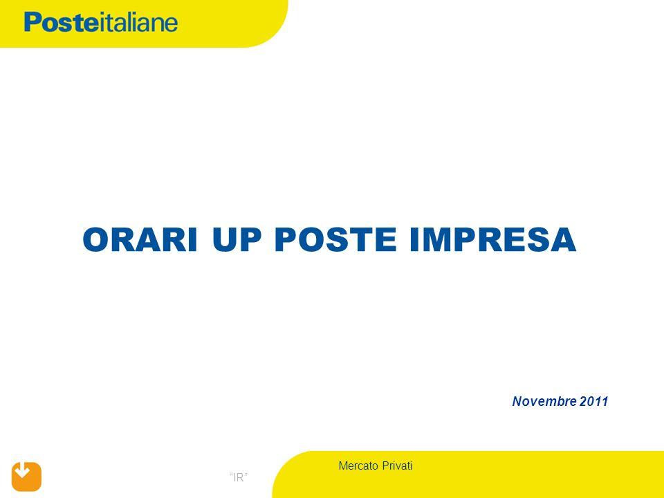 Mercato Privati IR ORARI UP POSTE IMPRESA Novembre 2011