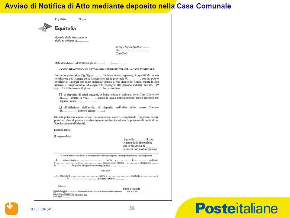 RUO/FCIRSI/F 39 Avviso di Notifica di Atto mediante deposito nella Casa Comunale