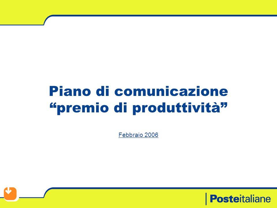 Piano di comunicazione premio di produttività Febbraio 2006