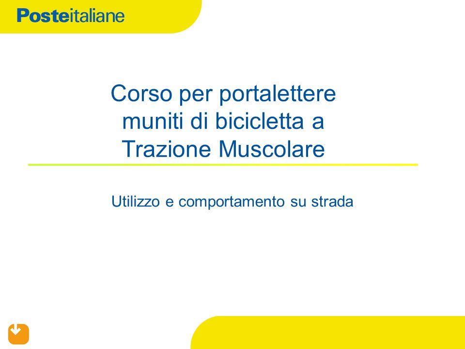 Utilizzo e comportamento su strada Corso per portalettere muniti di bicicletta a Trazione Muscolare