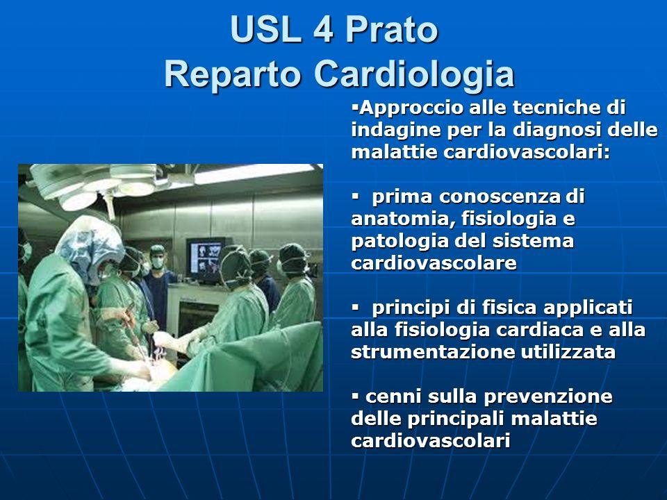 USL 4 Prato Reparto Cardiologia Approccio alle tecniche di indagine per la diagnosi delle malattie cardiovascolari: Approccio alle tecniche di indagin