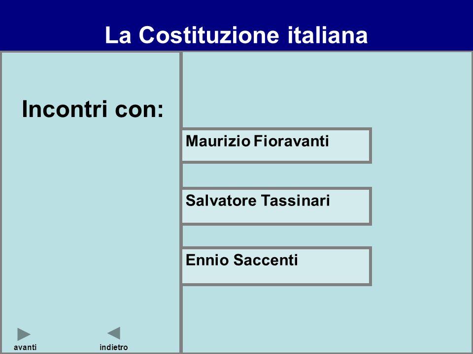 La Costituzione italiana Incontri con: avanti Maurizio Fioravanti Salvatore Tassinari Ennio Saccenti