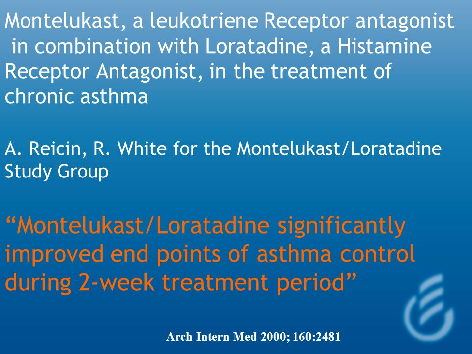 Concomitant montelukast and loratadine as treatment for seasonal allergic rhinitis: A randomized, placebo-controlled clinical trial Eli O. Meltzer et