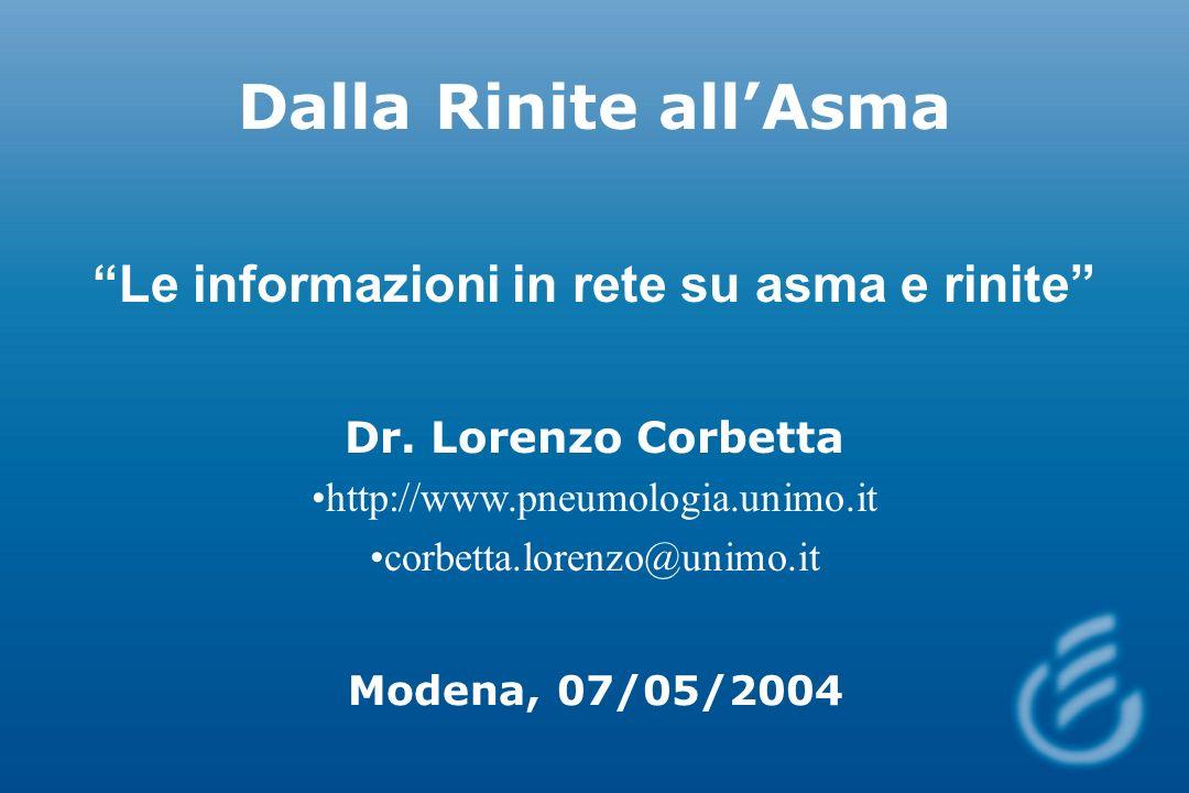 Dalla Rinite allAsma Le informazioni in rete su asma e rinite Dr.