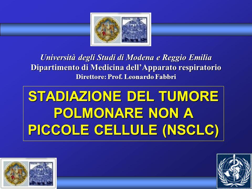 Diagnosi e stadiazione del tumore del polmone Nodulo intraparenchimale diametro < 3 cm STADIAZIONE DEL CA.