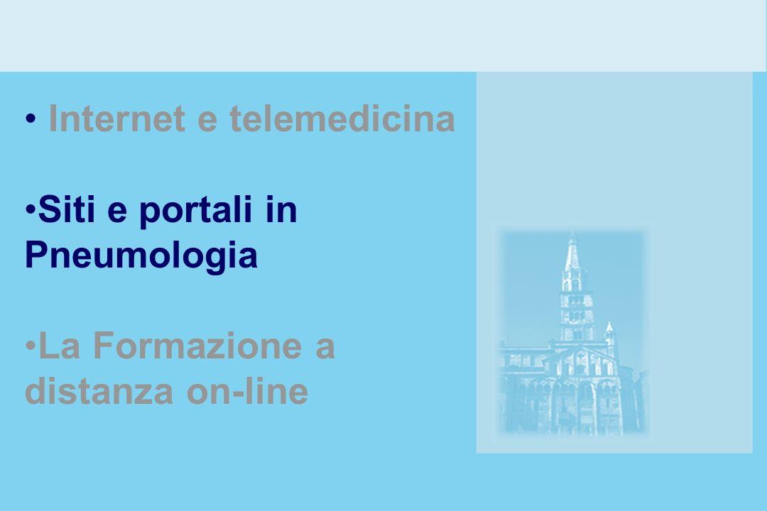 Internet e telemedicina Siti e portali in Pneumologia La Formazione a distanza on-line