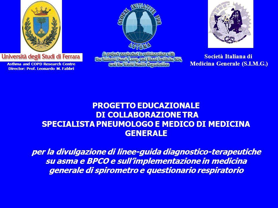 Società Italiana di Medicina Generale (S.I.M.G.) Asthma and COPD Research Centre Director: Prof. Leonardo M. Fabbri PROGETTO EDUCAZIONALE DI COLLABORA