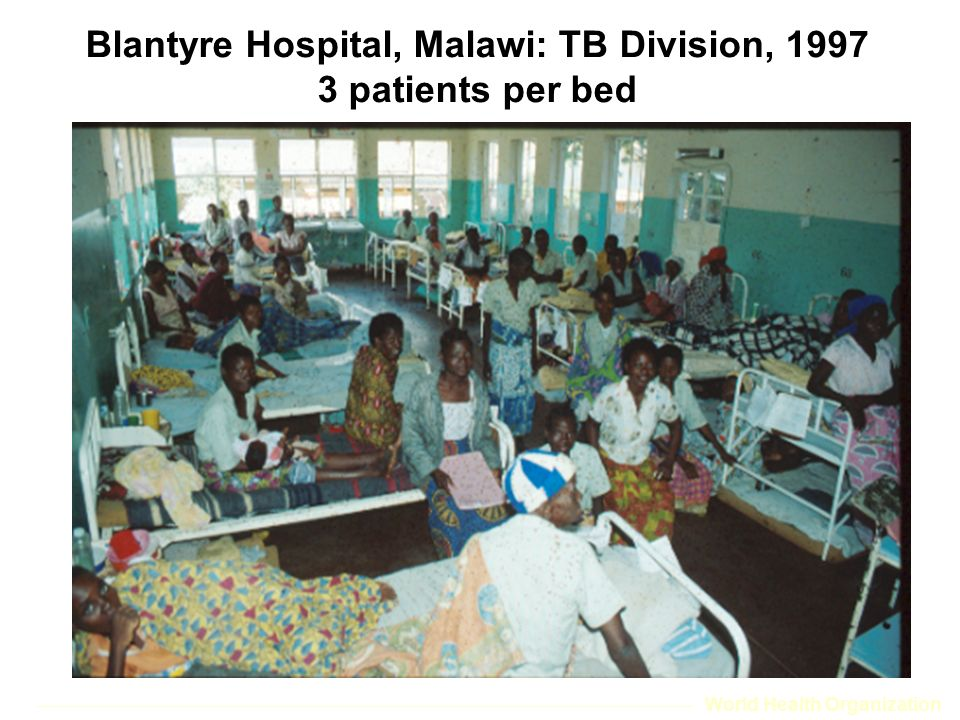World Health Organization Blantyre Hospital, Malawi: TB Division, 1997 3 patients per bed