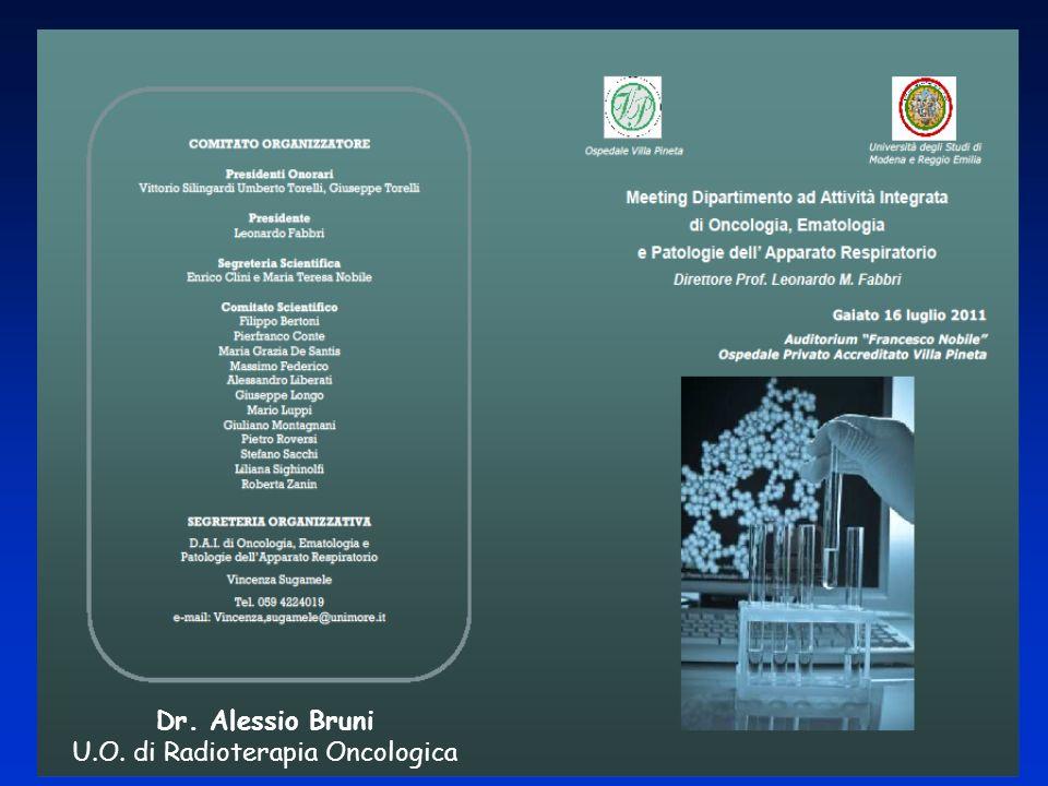Dr. Alessio Bruni U.O. di Radioterapia Oncologica