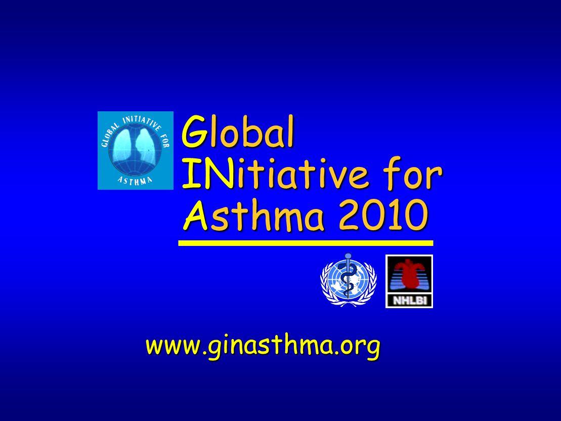 Global INitiative for Asthma 2010 www.ginasthma.org