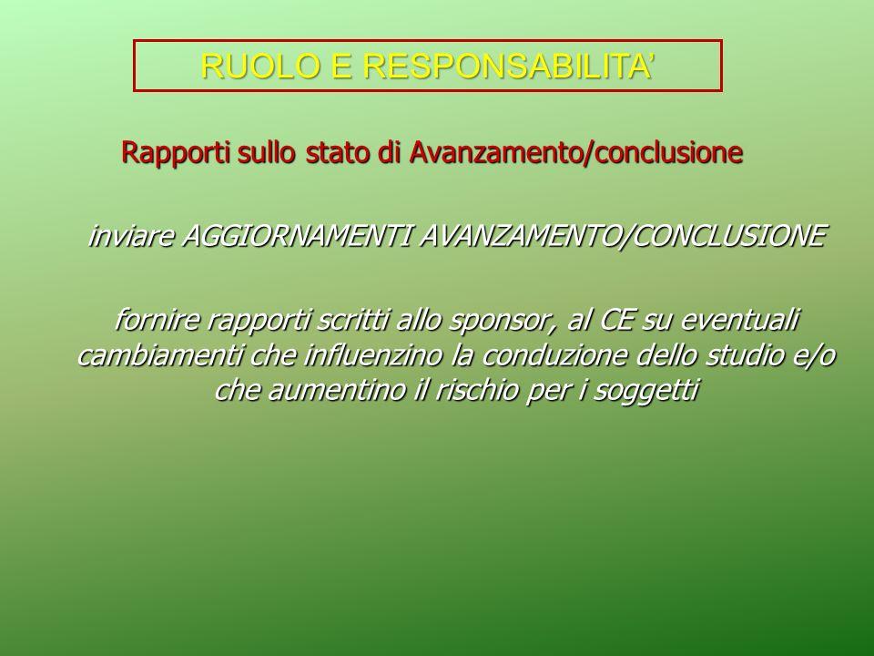 Rapporti sullo stato di Avanzamento/conclusione Rapporti sullo stato di Avanzamento/conclusione inviare AGGIORNAMENTI AVANZAMENTO/CONCLUSIONE fornire