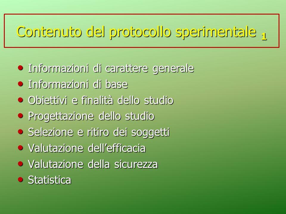 Contenuto del protocollo sperimentale 1 Informazioni di carattere generale Informazioni di carattere generale Informazioni di base Informazioni di bas
