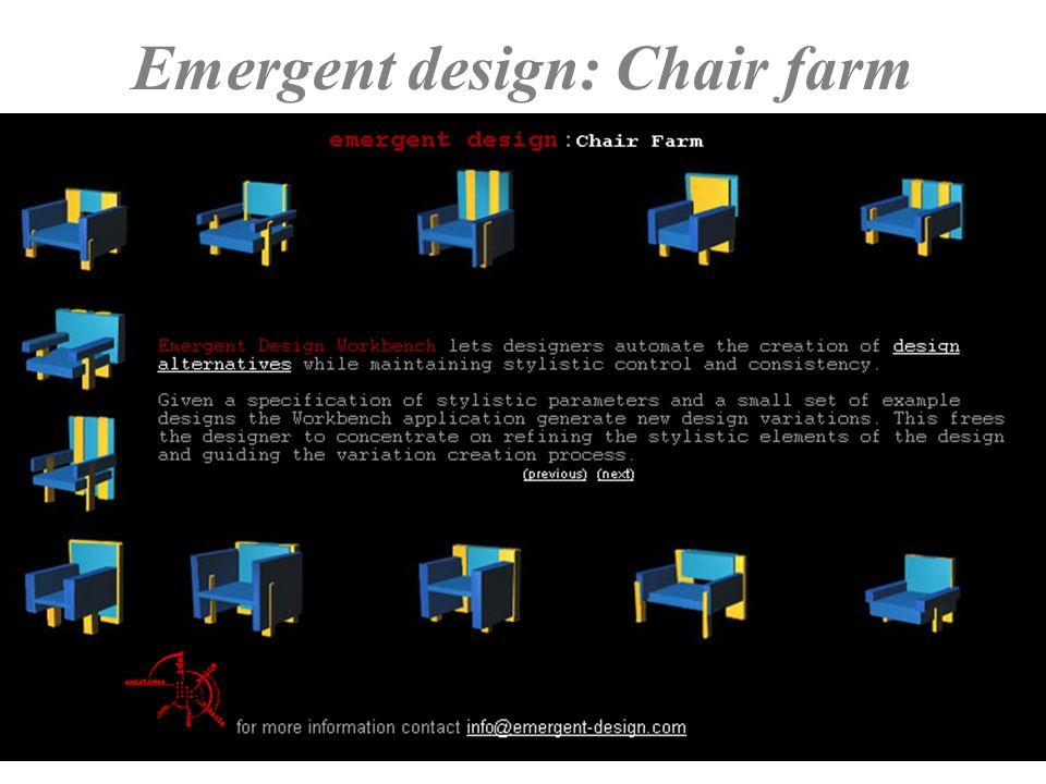 Maggio 2000Gli artefatti39 Emergent design: Chair farm