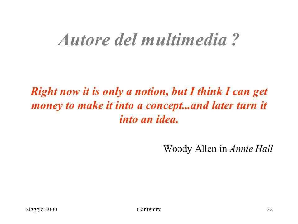 Maggio 2000Contenuto22 Autore del multimedia .