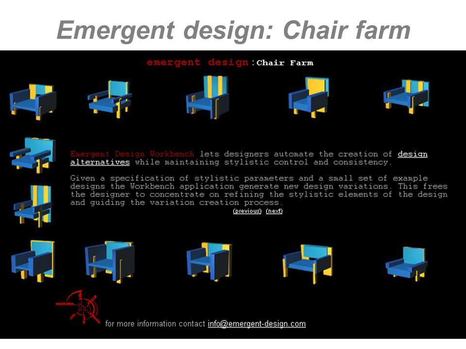 M.A. Alberti AA 2004/05 Sistemi multimediali Gli artefatti digitali 74 Emergent design: Chair farm