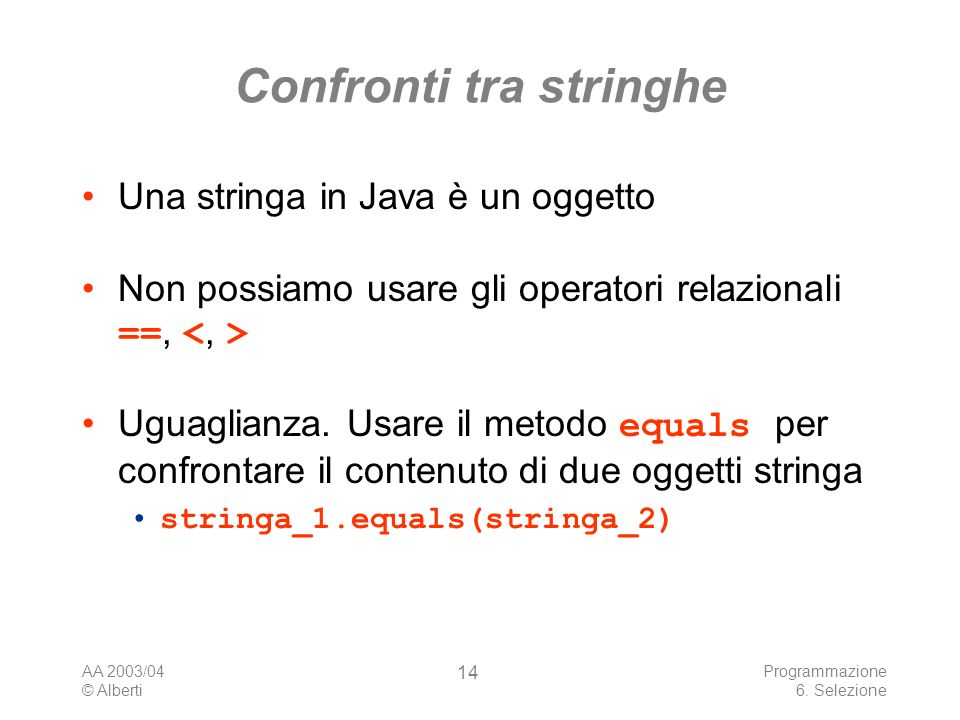 AA 2003/04 © Alberti Programmazione 6.