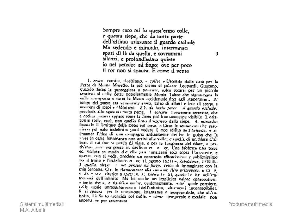 Sistemi multimediali M.A. Alberti Produrre multimedia41