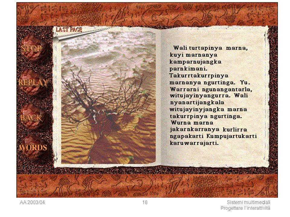 AA 2003/04Sistemi multimediali Progettare linterattività 18