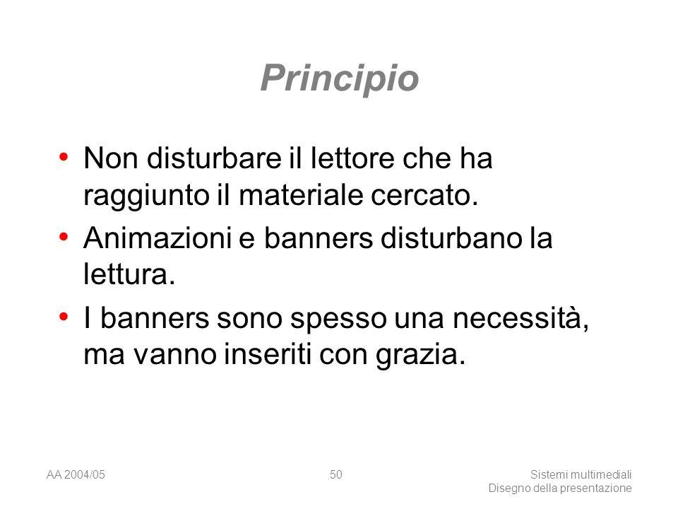 AA 2004/05Sistemi multimediali Disegno della presentazione 49