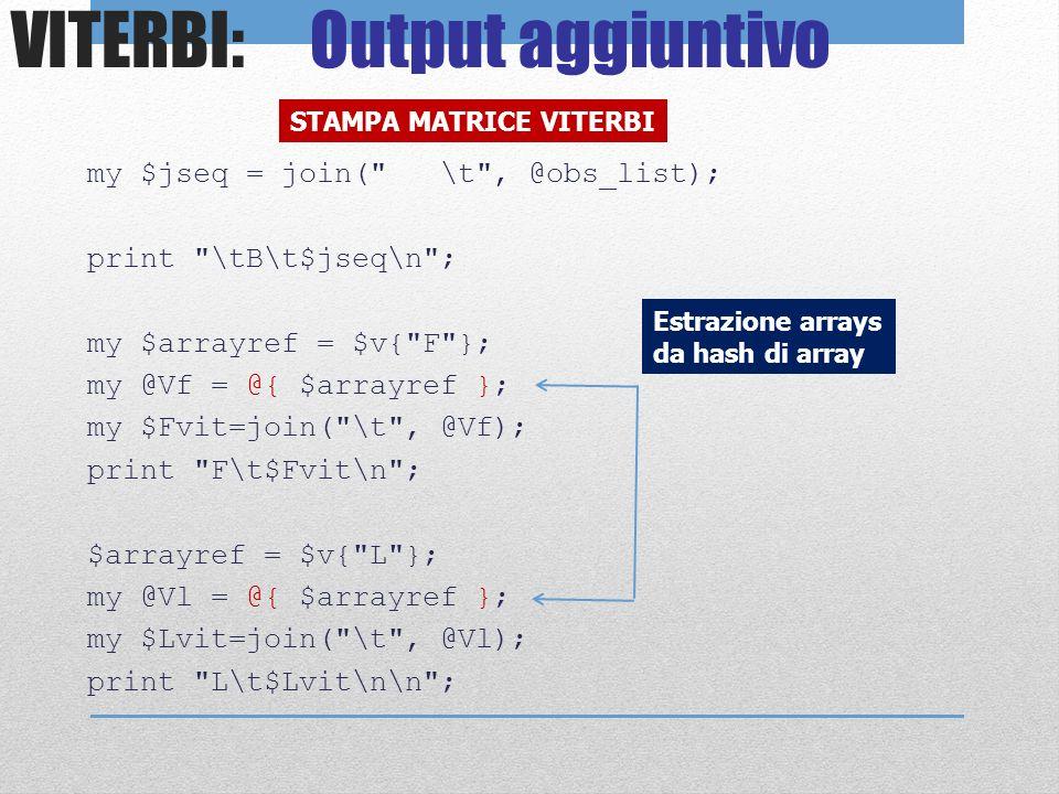 VITERBI: Output aggiuntivo my $jseq = join(