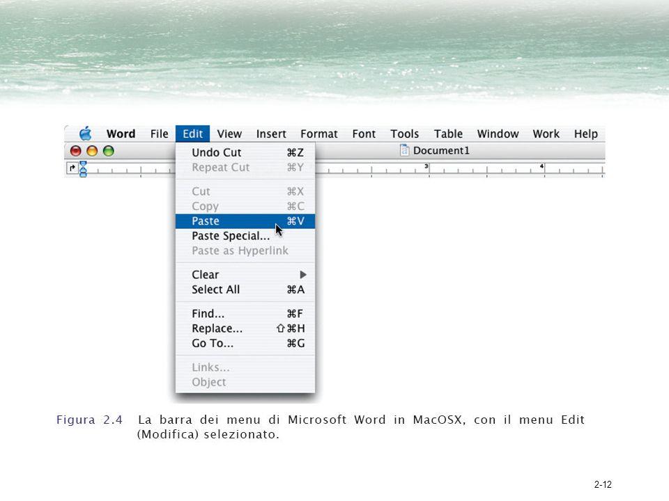 2-13 Funzionamento dei menu I menu che si aprono scendendo giù dalla barra si chiamano menu a tendina Quando si clicca il pulsante destro del mouse sono visualizzati i cosiddetti menu pop-up Con un click del mouse si apre il menu, che rivela un elenco di operazioni Scorrendo il mouse lungo la lista, il comando prescelto viene evidenziato Cliccare o rilasciare il pulsante sul comando evidenziato fa sì che il computer esegua loperazione