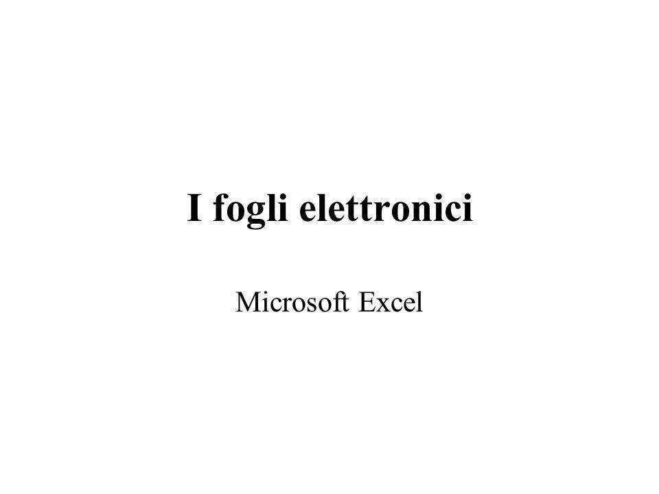 I Fogli Elettronici Sono strumenti per organizzare gestire, analizzare e presentare insiemi di dati.
