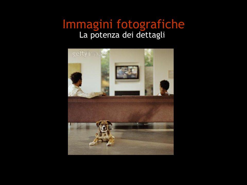 Immagini fotografiche La potenza dei dettagli