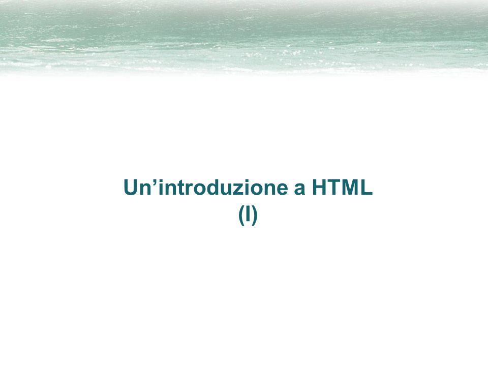 Unintroduzione a HTML (I)