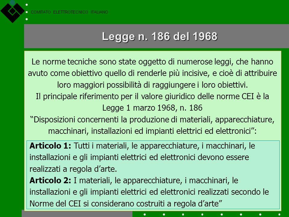 COMITATO ELETTROTECNICO ITALIANO La norma definita dai normatori La definizione più efficace di norma tecnica è probabilmente quella che ne hanno dato