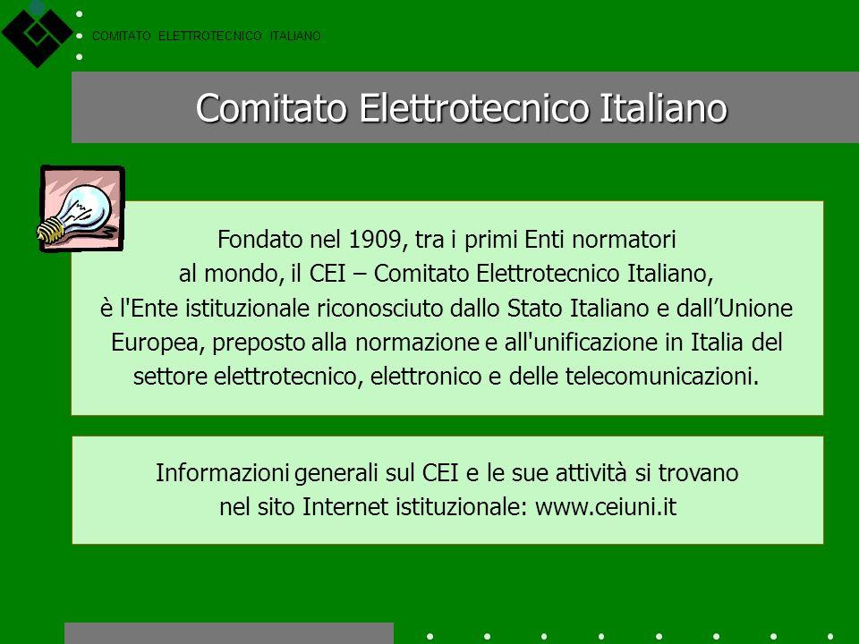 COMITATO ELETTROTECNICO ITALIANO Enti di standardizzazione