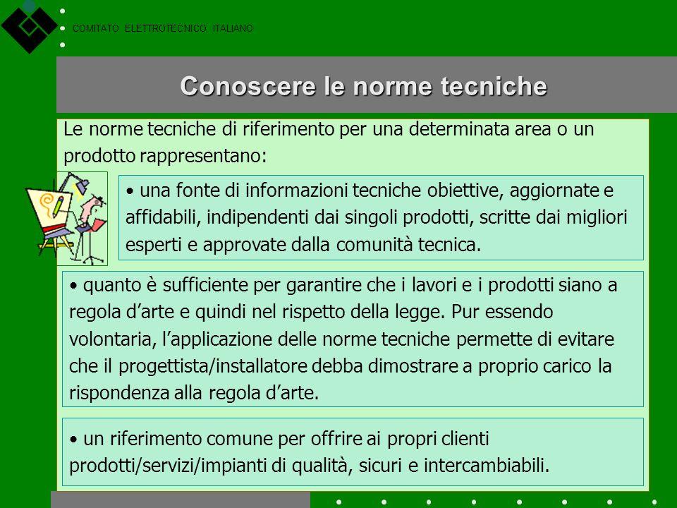 COMITATO ELETTROTECNICO ITALIANO In pratica