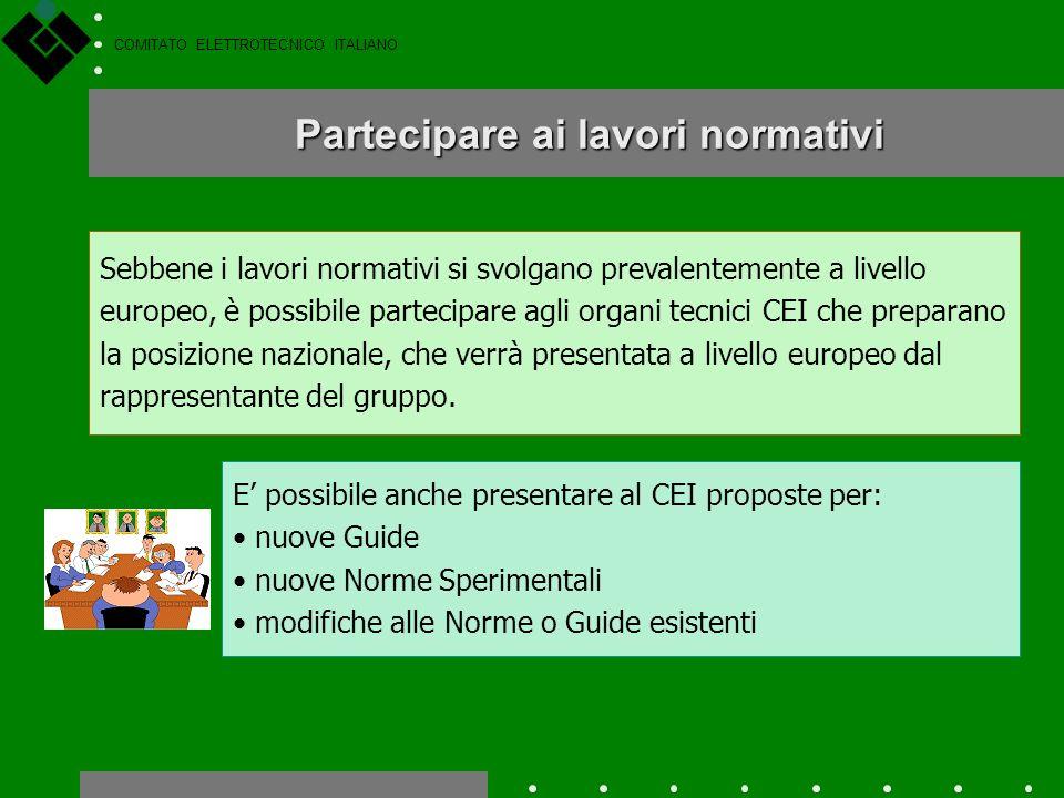 COMITATO ELETTROTECNICO ITALIANO Applicando i criteri contenuti nelle norme tecniche, produttori, progettisti e installatori diventano portatori della