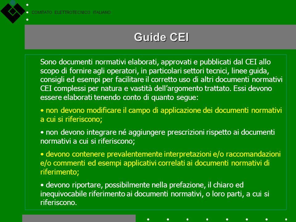 COMITATO ELETTROTECNICO ITALIANO Norme CEI Sperimentali Sono documenti normativi elaborati, approvati e pubblicati dal CEI, validi per un tempo determ