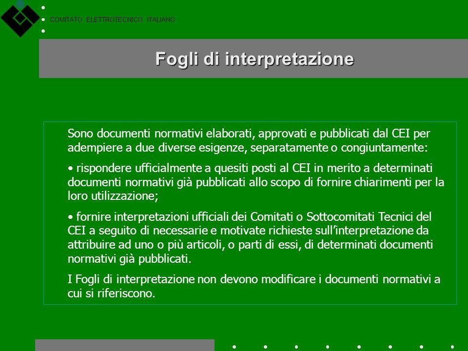 COMITATO ELETTROTECNICO ITALIANO Guide CEI Sono documenti normativi elaborati, approvati e pubblicati dal CEI allo scopo di fornire agli operatori, in