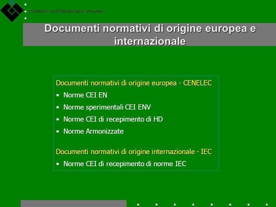 COMITATO ELETTROTECNICO ITALIANO Documenti CEI non normativi Sono documenti, elaborati dai Comitati Tecnici del CEI o da specifici Autori, che non ven