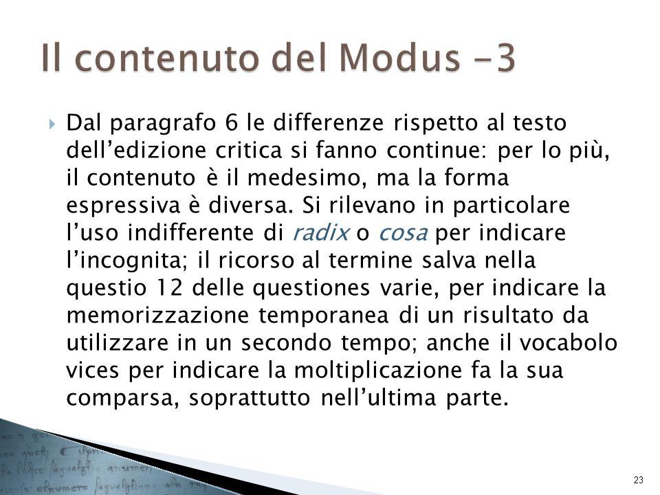 Dal paragrafo 6 le differenze rispetto al testo delledizione critica si fanno continue: per lo più, il contenuto è il medesimo, ma la forma espressiva