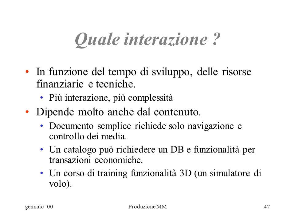 gennaio 00Produzione MM46 Quanta interazione ? lucidi realtà virtuali immersive ritmosequenzamediavariabilitransazionioggettisimulazione Click, quando