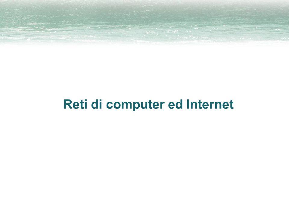 Reti di computer ed Internet