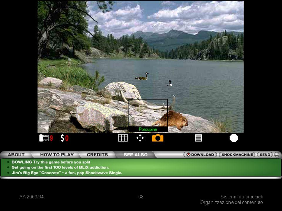 AA 2003/04Sistemi multimediali Organizzazione del contenuto 68