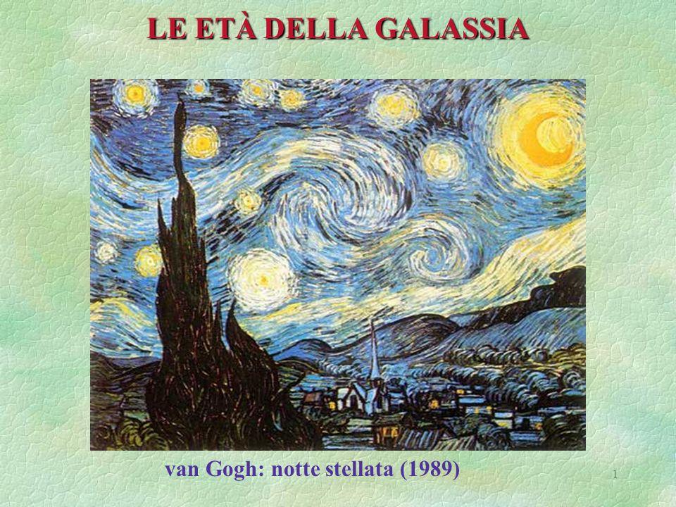 1 LE ETÀ DELLA GALASSIA van Gogh: notte stellata (1989)
