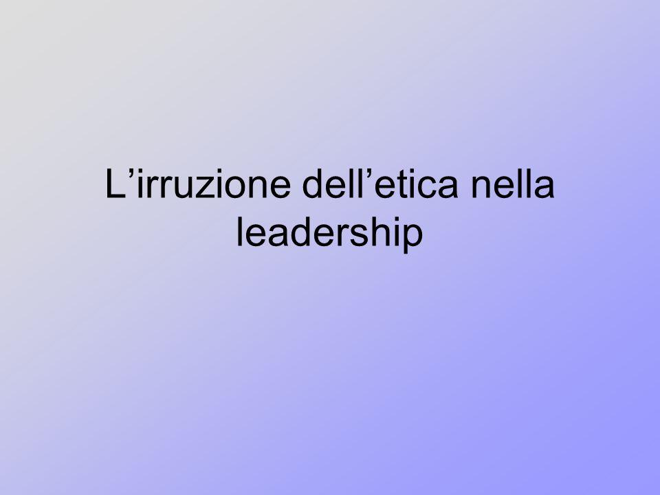 Lirruzione delletica nella leadership