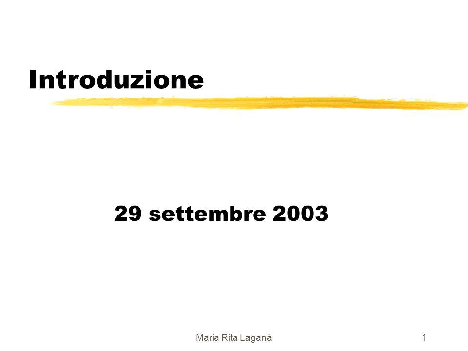 Maria Rita Laganà1 Introduzione 29 settembre 2003