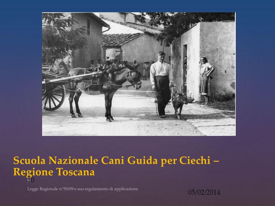 Scuola Nazionale Cani Guida per Ciechi – Regione Toscana 05/02/2014 10