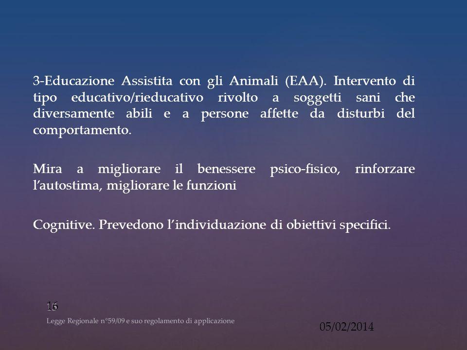 3-Educazione Assistita con gli Animali (EAA).