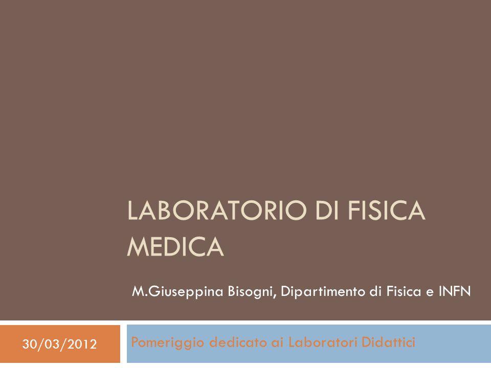 Descrizione ed Obiettivi formativi Laurea Magistrale in Fisica-Piano di Studio 3 Curriculum Fisica Medica Docenti: M.